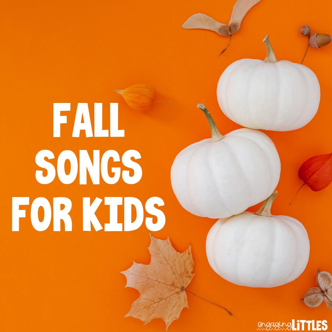 fall songs for kids